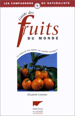 Guide des Fruits du Monde
