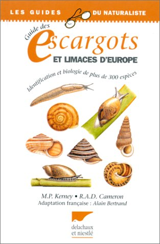 Guide des escargots et limaces d'Europe: M. Kerney, R.