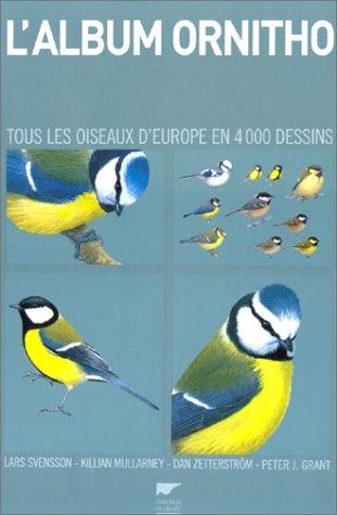 9782603011942: L'album ornitho. Tous les oiseaux d'Europe en 4000 dessins