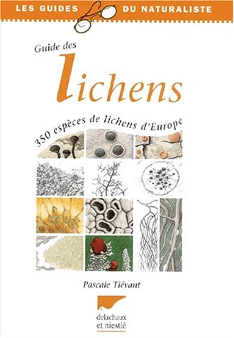 Guide des lichens: Tievant, P.
