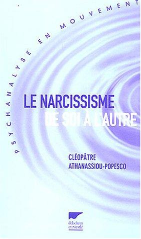 9782603012567: Le narcissisme de soi à l'autre