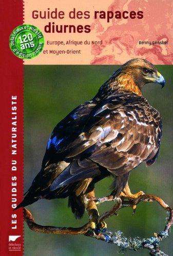 9782603013274: Guide des rapaces diurnes : Europe, Afrique du Nord et Moyen-Orient