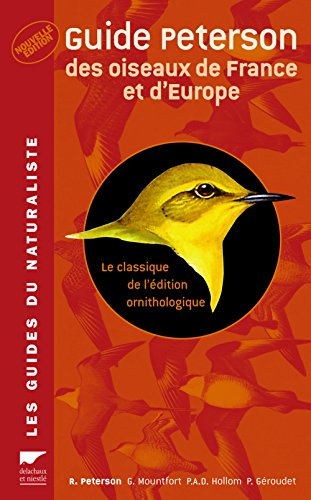 Guide Peterson des oiseaux de France et: Roger Peterson; Guy