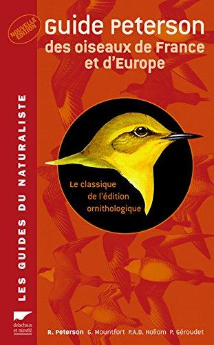 9782603013946: Guide Peterson des oiseaux de France et d'Europe : Le classique de l'édition ornithologique