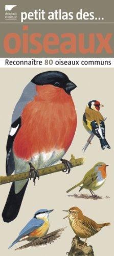 9782603014226: Petit atlas des oiseaux : Reconna�tre 80 oiseaux communs