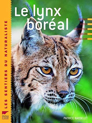 9782603014677: Le lynx boreal (Les sentiers du naturaliste)