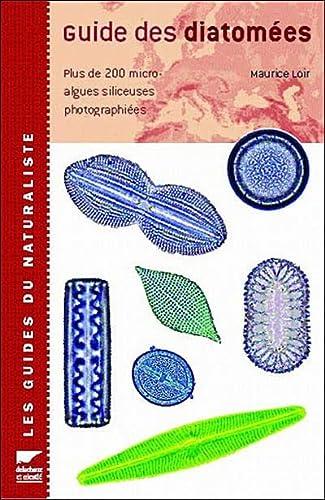 Guide Des Diatomees (French Edition): Delachaux, Et Niestle