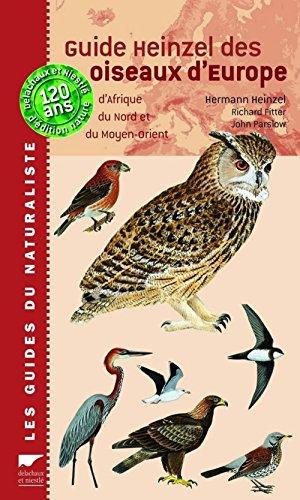 9782603014868: Guide Heinzel des oiseaux d'Europe : D'Afrique du Nord et du Moyen-Orient