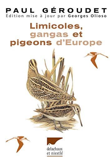Limicoles, gangas, pigeons d'Europe (French Edition): Georges Olioso