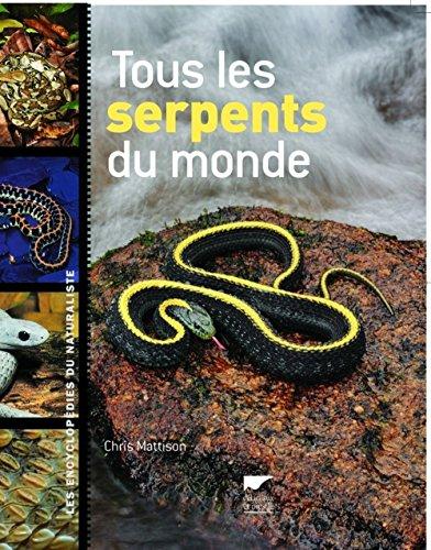 9782603015360: Tous les serpents du monde