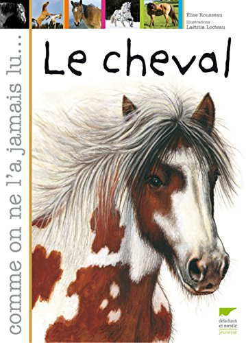 9782603015391: Le cheval (French Edition)
