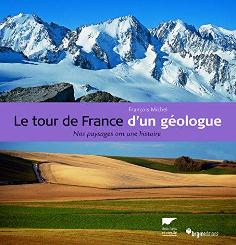 9782603015469: LE TOUR DE FRANCE D'UN GEOLOGUE