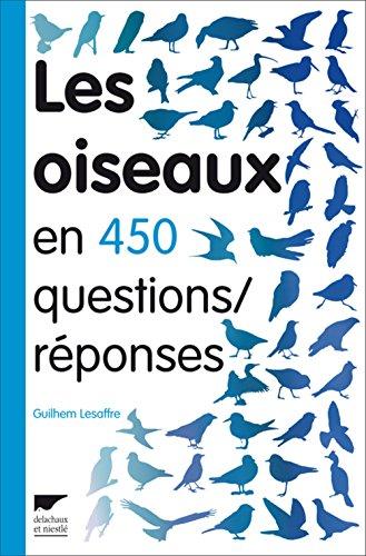 9782603015544: Les oiseaux en 450 questions/réponses