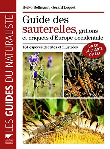 9782603015643: Le guide des sauterelles, grillons et criquets d'Europe occidentale (1CD audio)