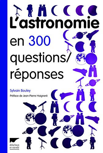 9782603016077: L'astronomie en 300 questions / réponses