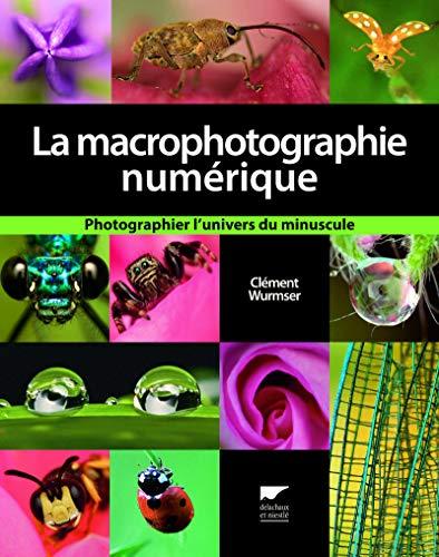 9782603016343: La macrophotographie numérique