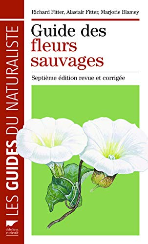 Guide des fleurs sauvages (French Edition): Richard Fitter