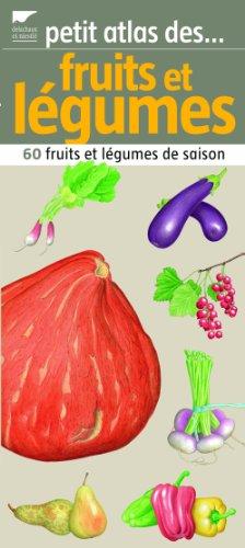 9782603016657: Petit atlas des fruits et l�gumes
