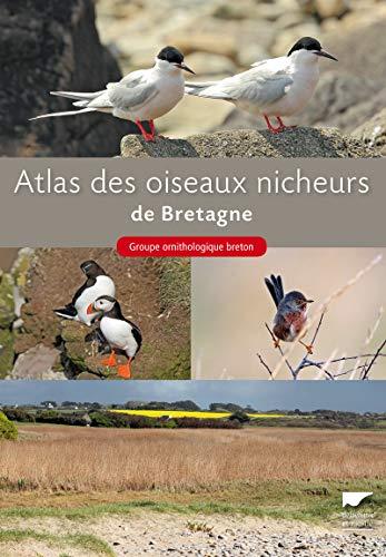 Atlas des oiseaux nicheurs de Bretagne: Collectif
