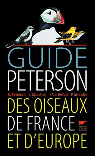 9782603017708: Guide Peterson des oiseaux de France et d'Europe (French Edition)