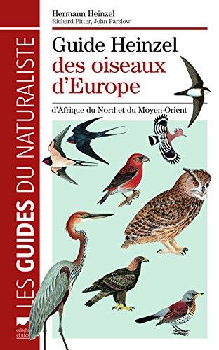 9782603017821: Guide Heinzel des oiseaux d'Europe, d'Afrique du Nord et du Moyen-Orient