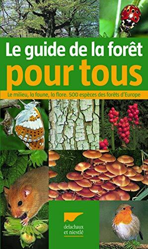 GUIDE DE LA FORET POUR TOUS -LE-: DREYER NED 2012
