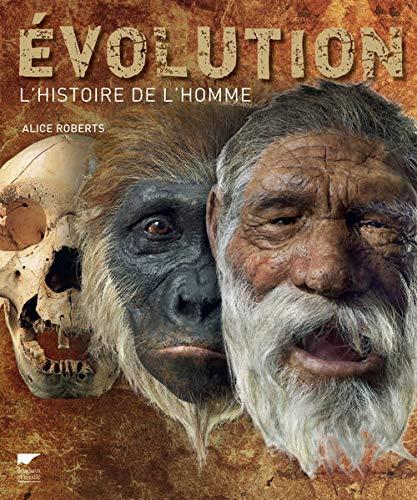 9782603018453: Evolution : L'histoire de l'homme