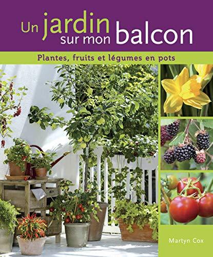 JARDIN SUR MON BALCON -UN-: COX MARTYN