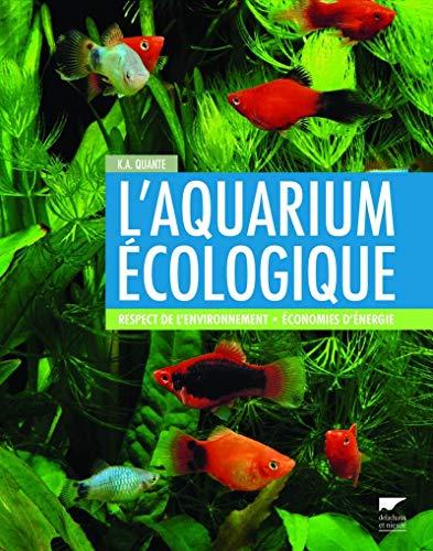 Aquarium écologique (L'): Quante, Kai Alexander