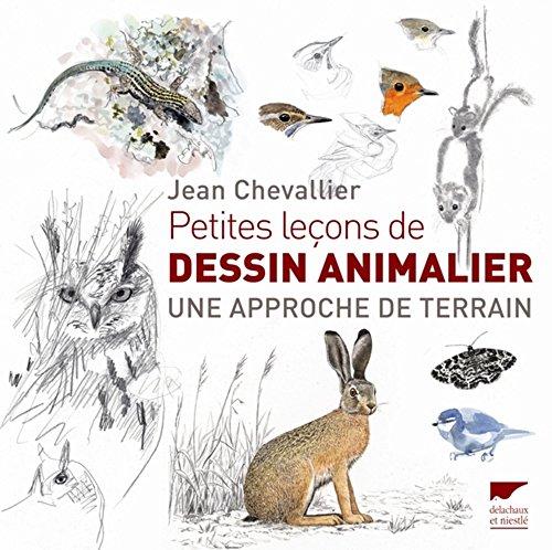 Petites leçons de dessin animalier: Jean Chevallier