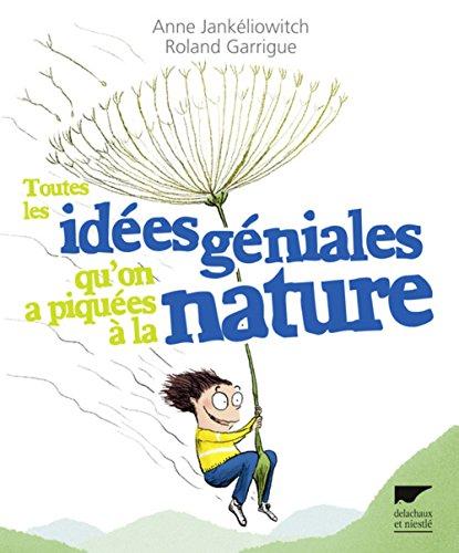 9782603019450: Toutes les idées géniales qu'on a piquées à la nature