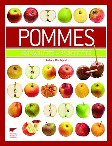 9782603019627: Pommes : 400 vari�t�s - 95 recettes