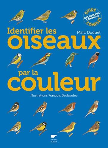 Identifier les oiseaux par la couleur: Duquet, Marc