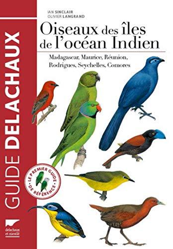 OISEAUX DES ILES DE L OCEAN INDIEN: SINCLAIR LANGRAND
