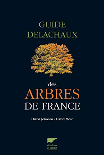 Guide Delachaux des Arbres de France: David More, Owen Johnson