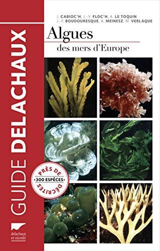 Algues des mers d'Europe [nouvelle édition]: Collectif
