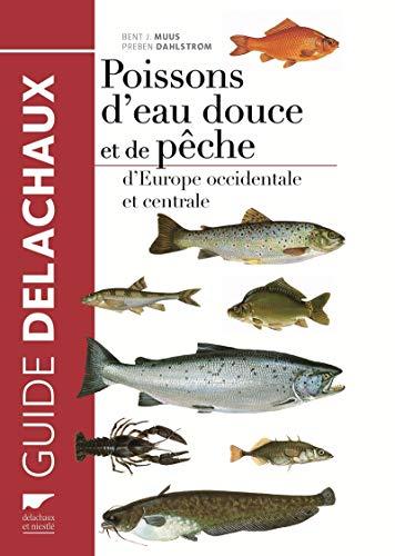 Poissons d'eau douce & de pêche: Muus, Bent J.