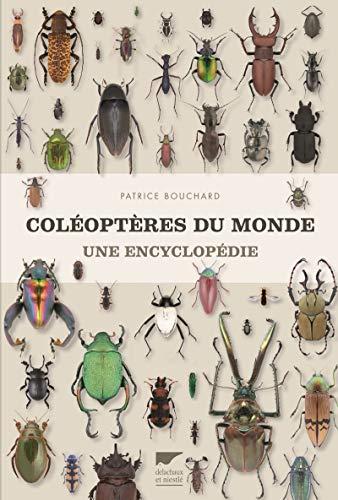 COLEOPTERES DU MONDE UNE ENCYCLOPEDIE: BOUCHARD PATRICE