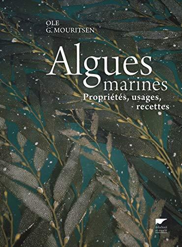 9782603021781: Algues marines : Propriétés, usages, recettes