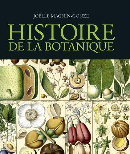 HISTOIRE DE LA BOTANIQUE: MAGNIN GONZE JOELLE