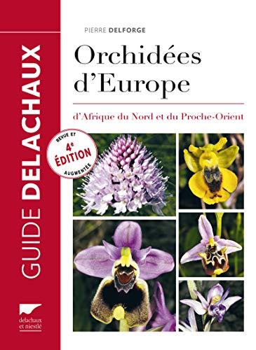 ORCHIDEES D EUROPE D AFRIQUE DU NORD: DELFORGE PIERRE
