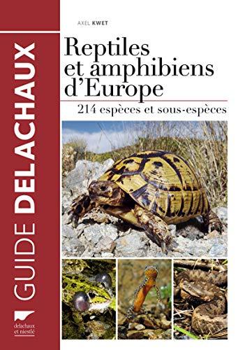 REPTILES ET AMPHIBIENS D EUROPE: KWET A.