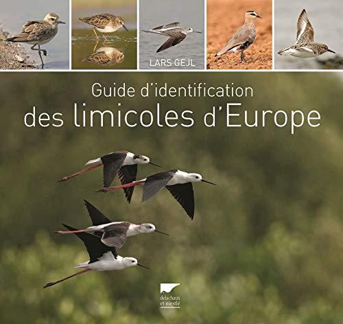 Guide d'identification des limicoles d'Europe: Gejl, Lars