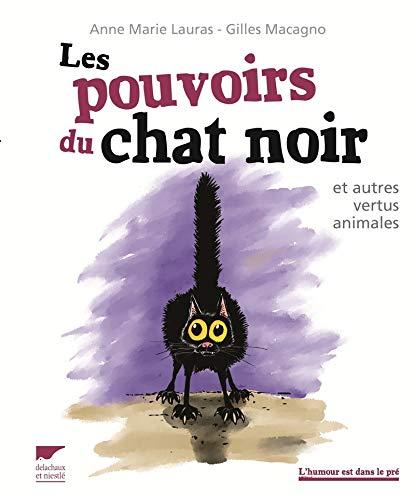 Pouvoirs du chat noir (Les): Lauras, Anne Marie