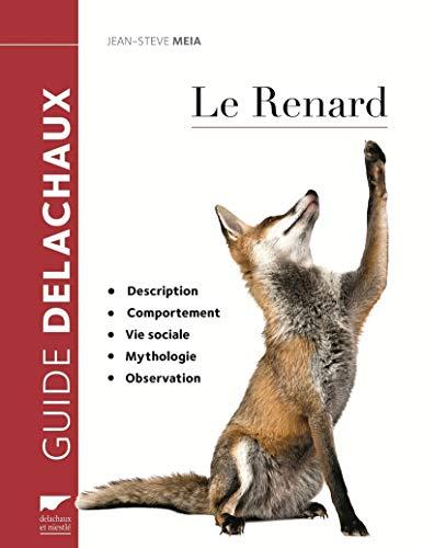 Renard (Le) [nouvelle édition]: Meia, Jean-Steve