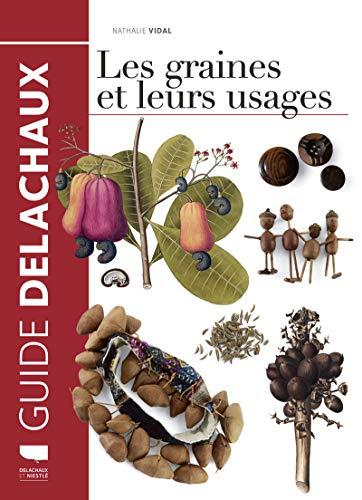 9782603026298: Les graines et leurs usages (1)