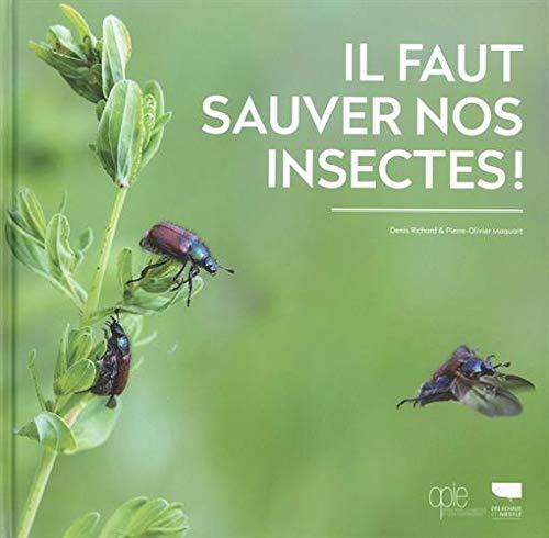 9782603027578: Il faut sauver nos insectes !
