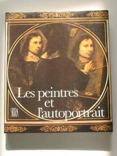Les peintres et l'autoportrait: Bonafoux, Pascal