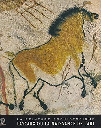 Peinture prehistorique lascaux ou la naissance de: Georges Bataille