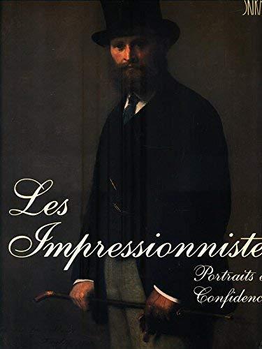 Les impressionnistes, portraits et confidences: Bonafoux, Pascal